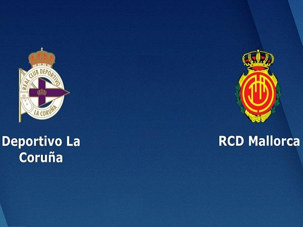 Soi kèo Deportivo vs Mallorca, 2h00 ngày 28/05