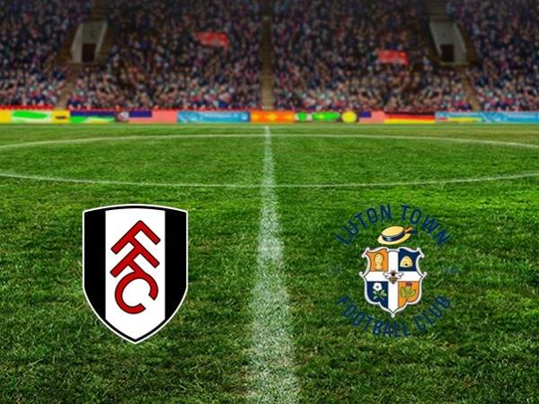 Nhận định Fulham vs Luton Town, 1h45 ngày 24/10