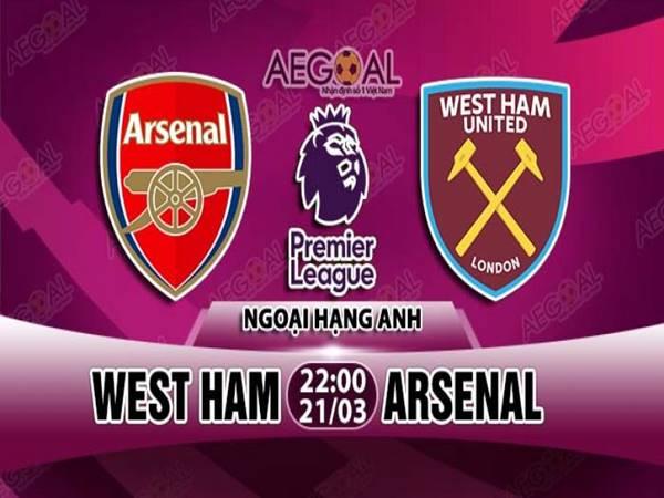 Nhận định trận đấu West Ham vs Arsenal (22h00 ngày 21/3)