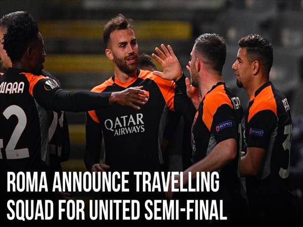 Tin bóng đá 29/4: AS Roma hụt quân trước đại chiến Man United