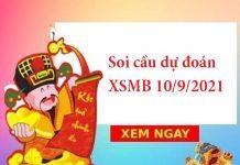 Soi cầu dự đoán XSMB 10/9/2021