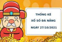 Thống kê soi cầu xổ số Đà Nẵng 27/10/2021 hôm nay chính xác
